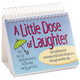 A Little Dose of Laughter Perpetual Desk Calendar