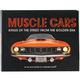 Muscle Cars: Kings of the Street From the Golden Era Book