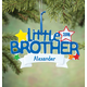 Personalized Little Brother Ornament, One Size