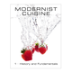 Modernist Cuisine: The Art and Science of Cooking by Nathan Myhrvold, Chris Young, and Maxime Bilet