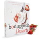 Bon Appetit Desserts: The Cookbook for All Things Sweet and Wonderful, Autographed