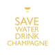 """Save Water Drink Champagne"" Paper Cocktail Napkins"