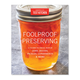 America's Test Kitchen Foolproof Home Preserving
