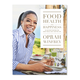 Food, Health and Happiness: 115 On-Point Recipes for Great Meals and a Better Life by Oprah Winfrey