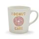 """I Donut Care"" Mug"