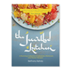 The Jewelled Kitchen: A Stunning Collection of Lebanese, Moroccan, and Persian Recipes