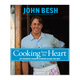 Cooking from the Heart by John Besh