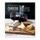 Fiona Beckett's Cheese Course: Styles, Wine Pairing, Plates & Boards and Recipes