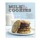 Milk & Cookies: 84 Heirloom Recipes from New York's Milk & Cookies Bakery