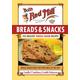 Bob's Red Mill Breads & Snacks: 100 Healthy Whole-Grain Recipes Cookbook