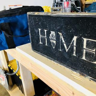HOME sign cut with the DeWalt...